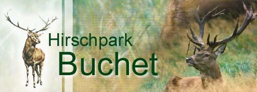 Hirschpark Buchet - Größtes Hirschwild-Reservat im Naturpark Bayer. Wald / Niederbayern