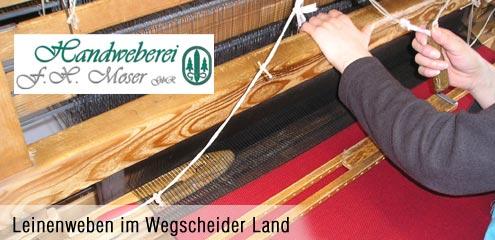 Handweberei Moser im Wegscheider-Land