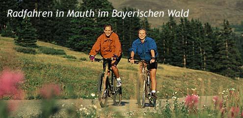 Radfahren in Mauth im Bayr. Wald