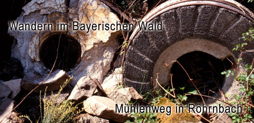 Mühlenweg Themenwanderweg im Bayr. Wald