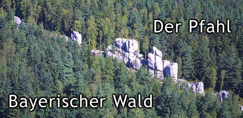 Der Pfahl - Steinmassiv der Bayr. Wald